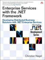 Enterprise Services with the .NET Framework: Developing Distributed Business Solutions with .NET Enterprise Services (Paperback)