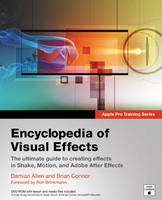 Apple Pro Training Series: Encyclopedia of Visual Effects