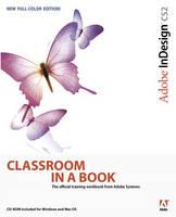 Adobe InDesign CS2: Classroom in a book - Classroom in a Book