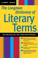 The Longman Dictionary of Literary Terms: Vocabulary for the Informed Reader (for Sourcebooks, Inc.) (Paperback)