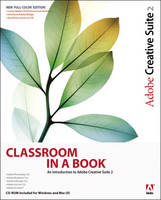 Adobe Creative Suite 2: classroom in a book - Classroom in a Book