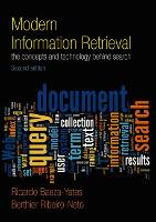 Modern Information Retrieval: The Concepts and Technology behind Search (Paperback)