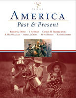 America Past and Present: Brief Edition, Single Volume Edition (Paperback)