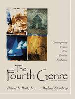The Fourth Genre: Contemporary Writers of/on Creative Nonfiction (Paperback)