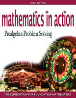 Mathematics in Action: Prealgebra Problem Solving Plus MyMathLab Student Starter Kit (Paperback)