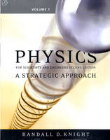 Physics for Scientists and Engineers: v. 1, Chapters 1-15: A Strategic Approach (Paperback)