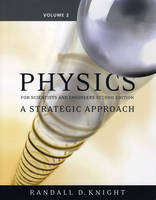 Physics for Scientists and Engineers: v. 2: A Strategic Approach (Paperback)