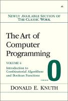 Art of Computer Programming, Volume 4, Fascicle 0, The: Introduction to Combinatorial Algorithms and Boolean Functions (Paperback)