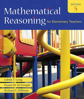 Mathematical Reasoning for Elementary Teachers Value Pack (includes Mathematics Activities for Elementary Teachers for Mathematical Reasoning for Elementary Teachers & MyMathLab/MyStatLab Student Access Kit )