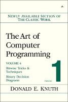 Art of Computer Programming, Volume 4, Fascicle 1, The: Bitwise Tricks & Techniques; Binary Decision Diagrams (Paperback)