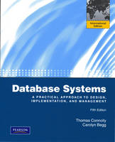Database Systems: International Version: A Practical Approach to Design, Implementation and Management (Paperback)