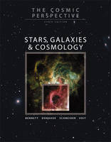 The Cosmic Perspective: Stars, Galaxies, and Cosmology with MasteringAstronomy