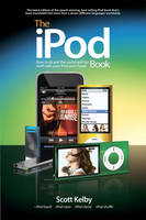The iPod Book: How to Do Just the Useful and Fun Stuff with Your iPod and iTunes (Paperback)
