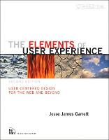 Elements of User Experience, The