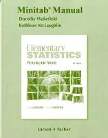Minitab Manual for Elementary Statistics: Picturing the World (Paperback)