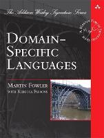 Domain-Specific Languages - Addison-Wesley Signature Series (Fowler) (Hardback)