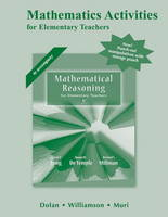 Mathematical Activities for Mathematical Reasoning for Elementary School Teachers (Paperback)