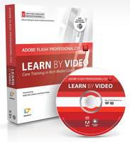Learn Adobe Flash Professional CS5 by Video: Core Training for Rich Media Communication