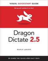Dragon Dictate 2.5: Visual QuickStart Guide (Paperback)