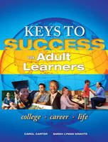 Keys to Success for Adult Learners: First Generation (Paperback)