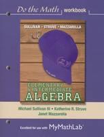 Do the Math Workbook for Elementary & Intermediate Algebra (Paperback)