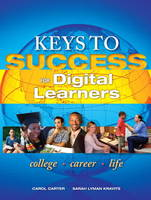 Keys to Success for Digital Learners Plus New MyStudentSuccessLab 2012 Update -- Access Card Package