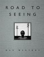 Road to Seeing - Voices That Matter (Hardback)