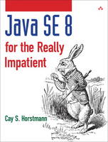 Java SE8 for the Really Impatient: A Short Course on the Basics (Paperback)