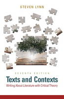 Texts and Contexts: Writing About Literature with Critical Theory (Paperback)
