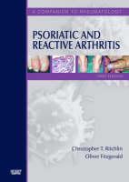 "Psoriatic and Reactive Arthritis: Companion to ""Rheumatology"" 3r.e. - A Companion to Rheumatology (Hardback)"