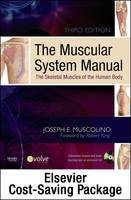 The The Muscular System Manual: The Muscular System Manual WITH Flashcards, 2nd Revised ed