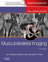 Musculoskeletal Imaging: The Requisites - Requisites in Radiology (Hardback)