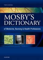 Mosby's Dictionary of Medicine, Nursing & Health Professions (Hardback)