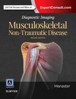 Diagnostic Imaging: Musculoskeletal Non-Traumatic Disease - Diagnostic Imaging (Hardback)