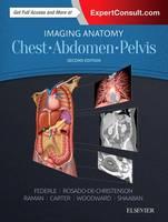 Imaging Anatomy: Chest, Abdomen, Pelvis (Hardback)