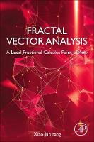 Fractal Vector Analysis: A Local Fractional Calculus Point of View (Paperback)