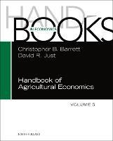 Handbook of Agricultural Economics: Volume 5 - Handbooks in Economics (Hardback)