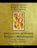 Applications in Human Resource Management: Cases, Exercises and Skill Builders (Paperback)