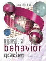 Organizational Behavior: Experiences and Cases (Paperback)