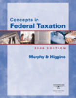 Concepts in Federal Taxation 2006 (Hardback)