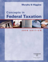 Concepts in Federal Taxation (Hardback)