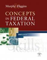Concepts in Federal Taxation 2007 (Hardback)