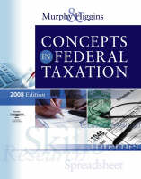 Concepts in Federal Taxation 2008 (Hardback)