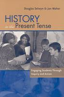 History in the Present Tense