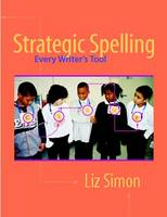 Strategic Spelling: Every Writer's Tool (Paperback)