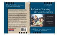 Reflective Teaching, Reflective Learning: How to Develop Critically Engaged Readers, Writers, and Speakers (Paperback)