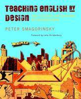 Teaching English by Design: How to Create and Carry Out Instructional Units (Paperback)