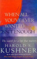 When All You've Ever Wanted Isn't Enough (Paperback)