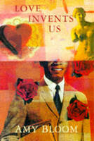 Love Invents Us (Paperback)