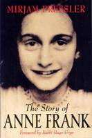 The Story of Anne Frank (Paperback)